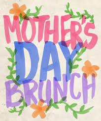 MOTHER'S DAY BRUNCH IN THE VINES!